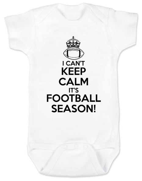 Keep calm it's football season baby Bodysuit, funny keep calm baby Bodysuit, little football fan onsie, watching football with daddy, future football fan, I can't keep calm infant bodysuit, ready for football baby Bodysuit