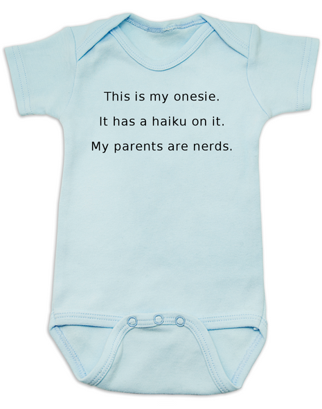 Haiku Baby Bodysuit, Nerdy baby onsie, My parents are nerds, blue