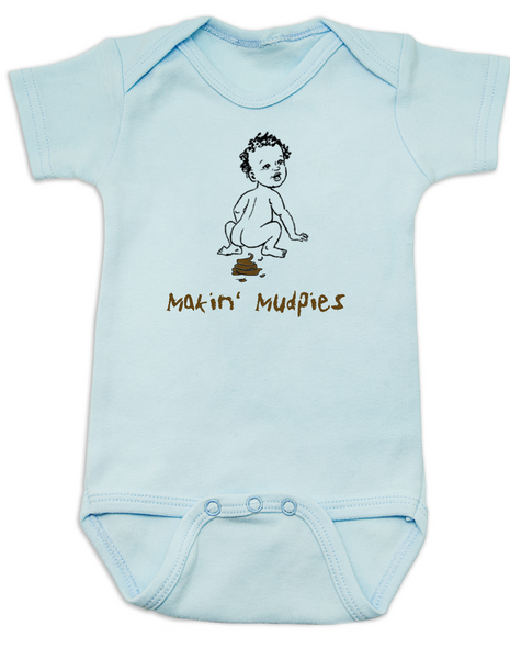 Makin Mudpies baby Bodysuit, playing in the mud, poop baby onsie, blue