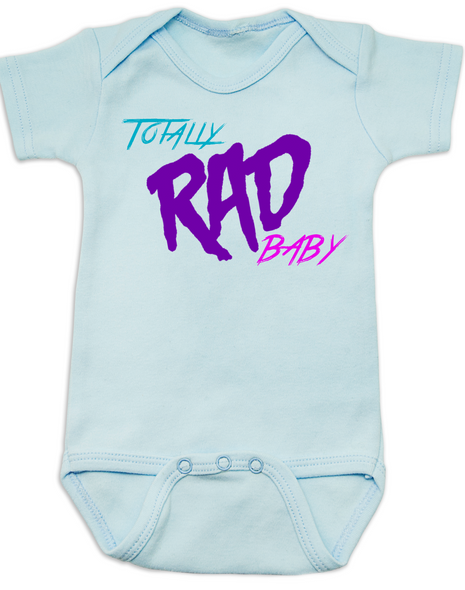 Totally RAD Baby, 80's Baby Bodysuit, blue