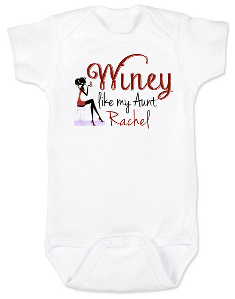 Winey Aunt Baby Bodysuit, Winey like my Aunt, Badass Auntie, Love my cool aunt, Personalized Aunt Bodysuit