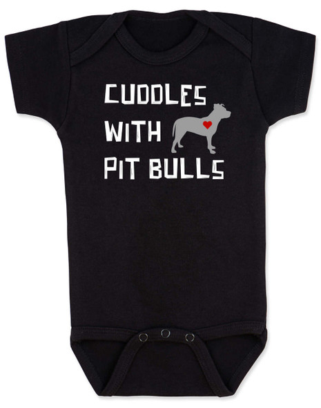 Cuddles with Pit Bulls Bodysuit, Pit Bull Love Infant bodysuit, Babies Best Friend, Love-a-bull Bodysuit, personalized dog lover Bodysuit, cute pit bull baby clothes, badass dog onsie, Pit Bull Best Friend, black