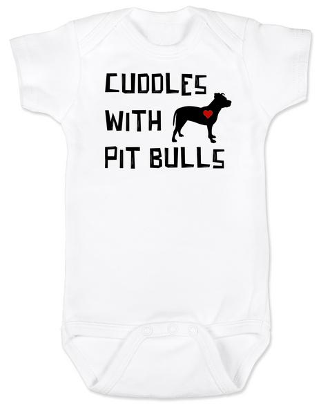 Cuddles with Pit Bulls Bodysuit, Pit Bull Love Infant bodysuit, Babies Best Friend, Love-a-bull Bodysuit, personalized dog lover Bodysuit, cute pit bull baby clothes, badass dog onsie, Pit Bull Best Friend