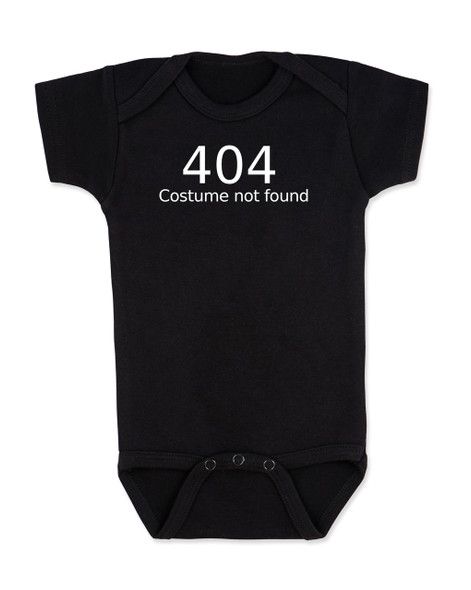 404 error costume not found baby Bodysuit, child 404 costume not found, computer error, Geeky Halloween baby Bodysuit, Nerdy baby halloween onsie