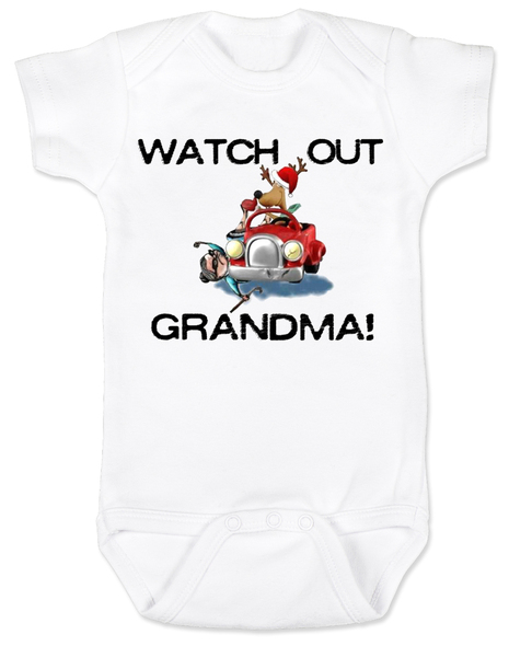 Grandma got ran over by a reindeer, Watch Out Grandma! Christmas baby Bodysuit, Reindeer driving car, funny holiday baby Bodysuit, funny christmas baby clothes, white