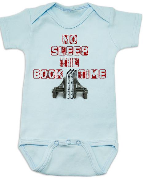 No Sleep Til Book Time, baby bedtime story, bookish baby, rock n roll music, no sleep til brooklyn baby Bodysuit, hip hop, Beastie Boys infant bodysuit
