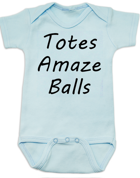 Totes Amaze Balls, Totally Amazing Baby Bodysuit, blue