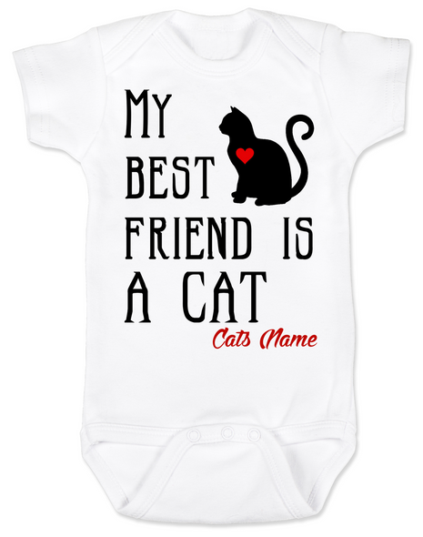 My Best Friend is a Cat Baby Bodysuit, Kitty Cat Love Onsie, Babies Best Friend, Fur Babies best friend, Love my Cats, personalized cat lover Bodysuit, unique baby shower gift, personalized baby birthday gift, cute I love my cat baby clothes, badass cat Bodysuit, Rescue kitty, personalized with custom name