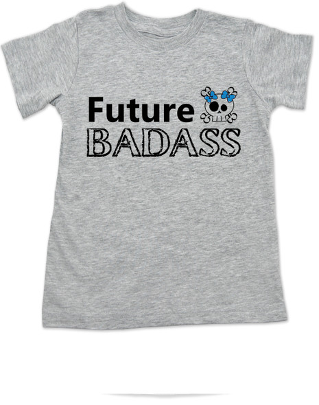 Future Badass toddler shirt, skull toddler t-shirt, badass little boy, badass little girl, custom shirt for cool kids, personalized with custom name, Future Badass girl, grey