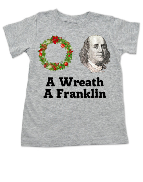 Funny Christmas toddler shirt, A Wreath A Franklin, aretha franklin, Punny Christmas toddler t-shirt, grey