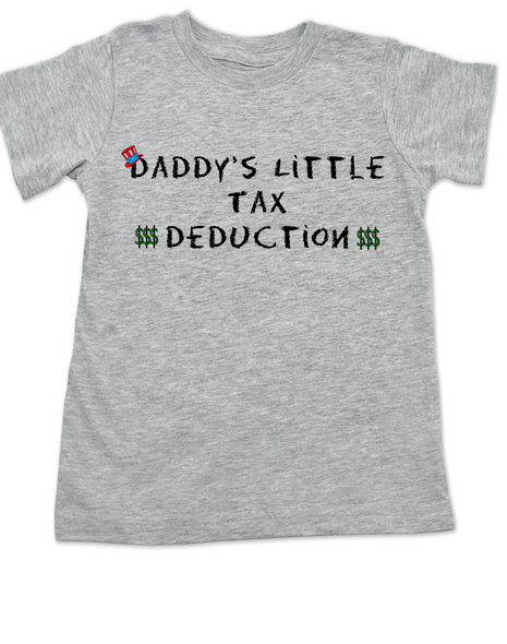 Daddy's Little Tax Deduction toddler shirt, Dads tax deduction, Uncle Sam, funny tax time toddler t-shirt, grey