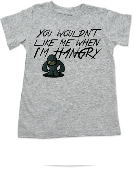 Hangry toddler shirt, You wouldn't like me when I'm hangry toddler t-shirt, Hungry kid, feed me now, grey