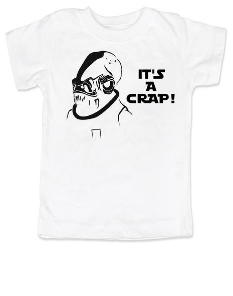 Admiral Ackbar toddler shirt, It's a crap toddler shirt, It's a trap kid shirt, funny star wars toddler t-shirt, punny kid shirt, geeky toddler gift, star wars toddler shirt