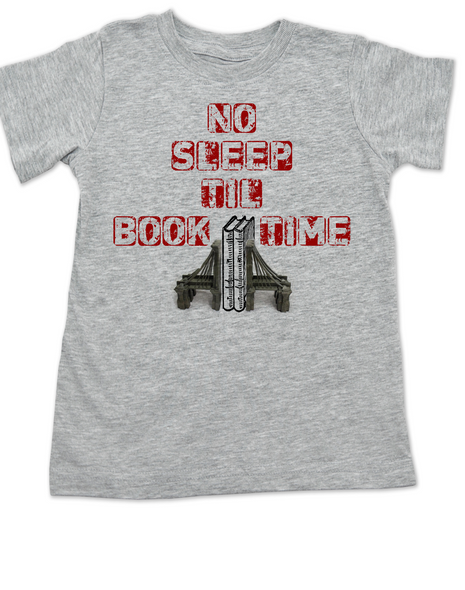 No Sleep Til Book Time, kid bedtime story shirt, bookish toddler shirt, bookish funny kid shirt, rock n roll music toddler shirt, no sleep til brooklyn toddler shirt, hip hop toddler clothes, Beastie Boys kid t-shirt, grey