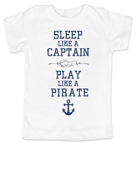 Sleep Like A Captain, Play Like a Pirate, wipe me booty, Aaaaar toddler shirt, Pirate kid, nautical toddler t-shirt, Work Like a Captain Play Like a Pirate, Sailor kid t shirt, funny pirate toddler shirt