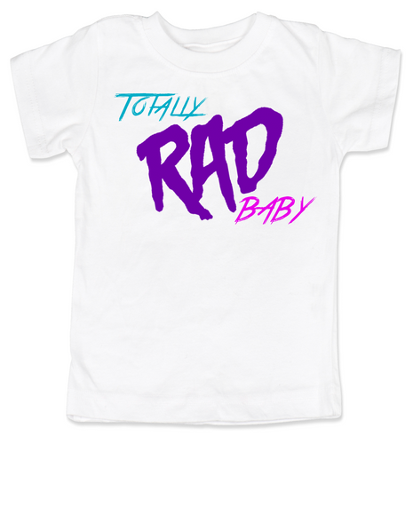 Totally RAD toddler shirt, 80's toddler shirt, cool retro kid shirt, totally rad kid t-shirt
