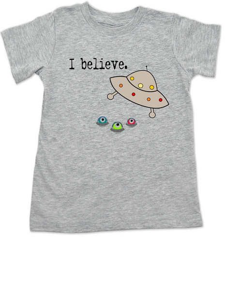 I believe toddler shirt, UFO believer toddler, aliens exist toddler shirt, funny spaceship toddler t-shirt, funny alien kid tshirt, grey