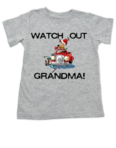 Grandma got ran over by a reindeer, Watch Out Grandma! Christmas toddler shirt, Reindeer driving car, funny christmas toddler shirt, grey