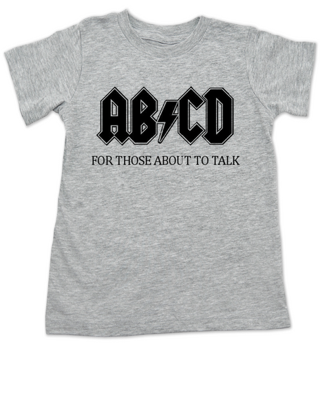 ABCD, For those about to talk, AC/DC toddler shirt, for those about to rock, classic rock toddler t-shirt, band toddler shirt, grey