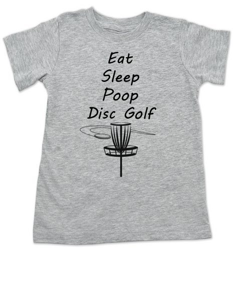 Eat Sleep Poop Disc Golf toddler shirt, Future Disc Golfer, Disc golf toddler t-shirt, funny disc golf kid clothes, Daddy's disc golf buddy, disc golf caddy, disc golf toddler shirt, grey