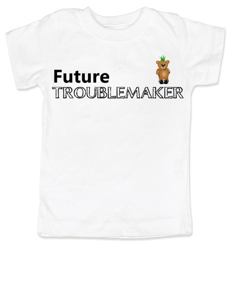 Future Troublemaker toddler shirt, Personalized funny toddler t-shirt, Strong Willed Child, Trouble Maker, white