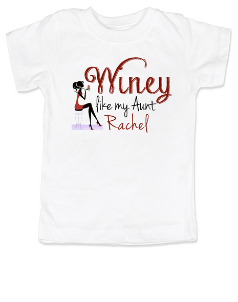 Winey Aunt toddler shirt, Winey like my Aunt, Badass Auntie, Love my cool aunt, Personalized Aunt toddler shirt