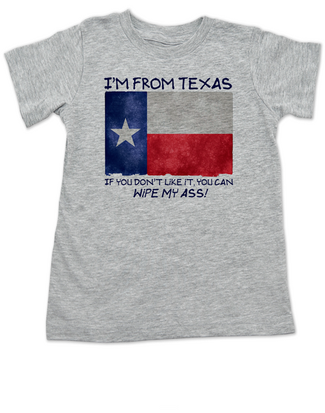 I'm from Texas Toddler Shirt, I'm from texas if you don't like it you can kiss my ass, texas proud toddler shirt, Texas state pride toddler, funny texas toddler shirt, funny texas gift for toddler, funny texas toddler t-shirt, Funny Texas Kid Shirt, Texas Born Toddler, grey