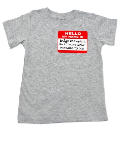 Hello My Name is Inigo Montoya, Princess Bride toddler shirt, Princess bride quote, classic movie toddler gift, inigo montoya kid shirt, grey