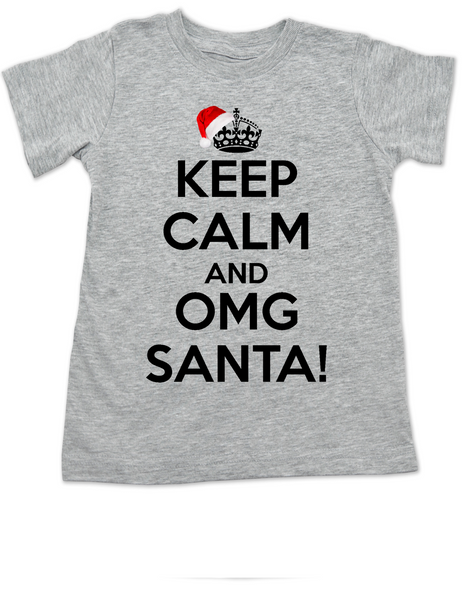 Keep Calm OMG Santa toddler shirt, Keep Calm toddler shirt, funny christmas toddler t-shirt, omg santa kid shirt, grey