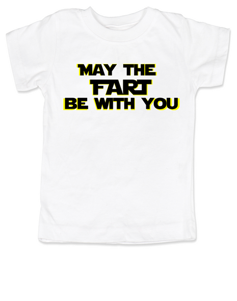 may the fart be with you toddler shirt, geeky star wars kid, May the force be with you kid t shirt, the force is strong with this one, padawan toddler, young jedi kid, Star Wars toddler t-shirt, funny star wars toddler shirt