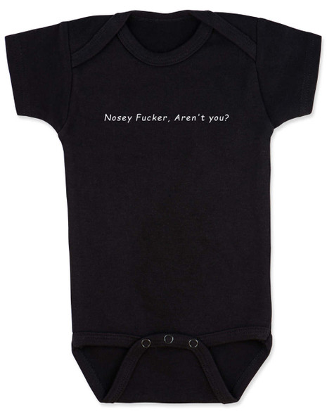 Nosey Fucker Baby Bodysuit, Don't touch the baby, back up, personal space, rude baby onsie, funny offensive infant bodysuit, black