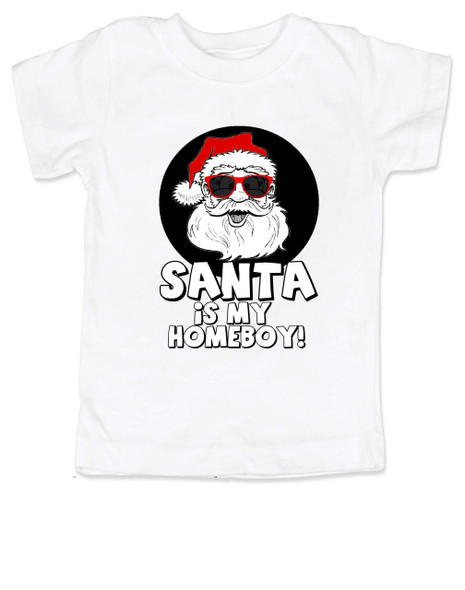 Santa is my homeboy toddler shirt, Santa's Homeboy, Funny Christmas toddler t-shirt, Cool Santa Claus kid shirt, Cool santa toddler shirt, funny santa child shirt, cool santa with sunglasses, Santa's my homeboy toddler shirt