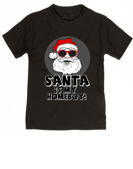 Santa is my homeboy toddler shirt, Santa's Homeboy, Funny Christmas toddler t-shirt, Cool Santa Claus kid shirt, Cool santa toddler shirt, funny santa child shirt, cool santa with sunglasses, Santa's my homeboy toddler shirt, black