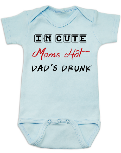 Dad's drunk baby Bodysuit, i'm cute mom's hot, funny dad drinking Bodysuit, beer drinking dad, daddy is drunk baby onsie, blue