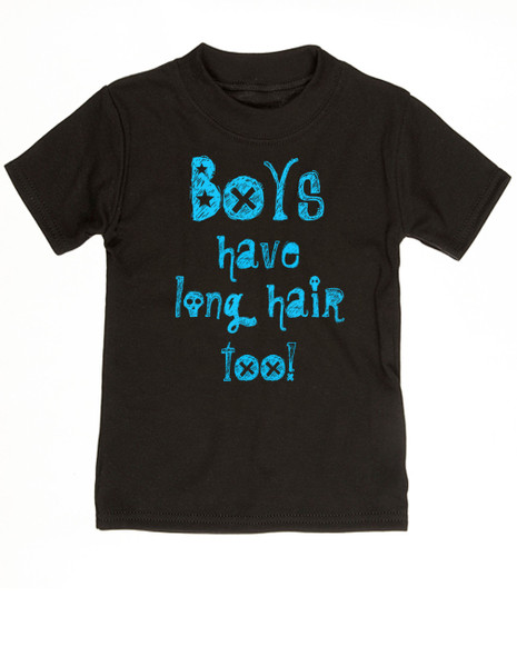 Boys have long hair too Toddler Shirt, Long haired little boy, funny shirt for boys with long hair, no I'm not a girl, long hair little boy shirt, black