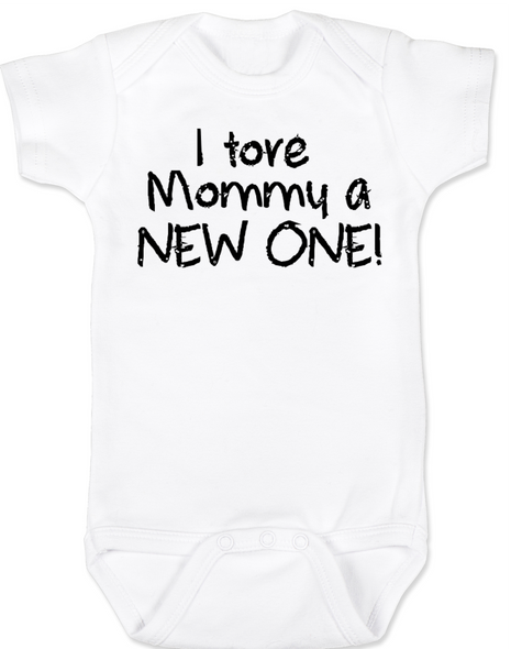 I tore Mommy a New One baby Bodysuit, funny labor onsie, mommy tore during labor, baby shower gag gift