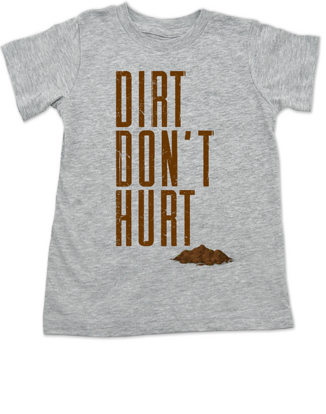 Dirt don't hurt toddler shirt, kid playing in dirt, nature baby, toddlers exploring outside, it's ok to play in dirt, funny toddler shirt for active parents, outdoorsy kids, dirt won't hurt a toddler, play in mud toddler shirt, play outdoors toddler shirt, toddler exploring nature gift, hippie kid, let kids get dirty and play outside, earth baby, grey shirt