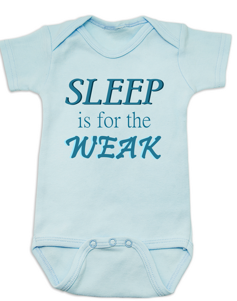 Sleep is for the weak baby Bodysuit, sleep deprived new mom gift, funny new baby gift, Sleep is for the weak, new baby no sleep, baby won't sleep infant bodysuit, blue
