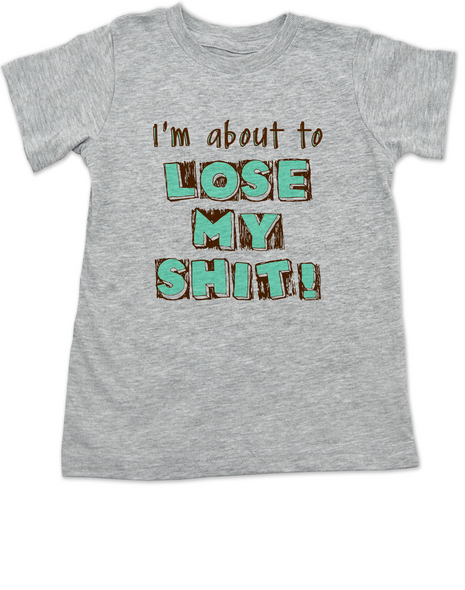 About to lose my shit toddler shirt, I'm about to lose my shit, this kid is about lose his shit, funny toddler shirt about poop, funny offensive toddler shirt, I'm going to lose my shit kid, grey