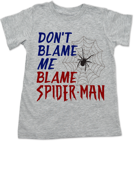 Don't blame me toddler shirt, Blame Spiderman toddler shirt, funny spiderman toddler t-shirt, I didn't do it kid shirt, cool spiderman kid tee, troublemaker toddler shirt, funny trouble maker toddler, Don't blame me blame spiderman, grey