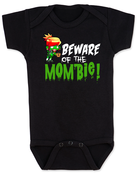Beware of the Mombie, Mombie baby Bodysuit, new mom zombie, Zombie Mom baby gift, New Mombie, Baby shower gift for zombie lover, black