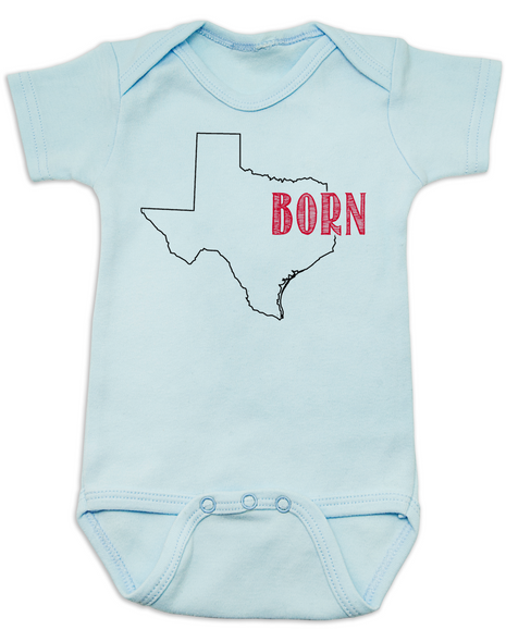 Born in Texas Bodysuit. Show your Home State pride. Unique, cool, badass baby clothes. Makes a great baby shower gift. Shown in blue.