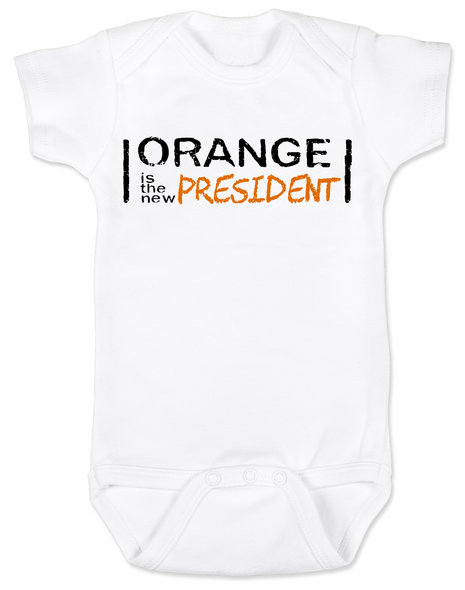 Orange is the new President, funny trump baby Bodysuit, Orange president baby bodysuit, President Trump baby Bodysuit, orange is the new black parody, political baby Bodysuit, funny president trump baby gift