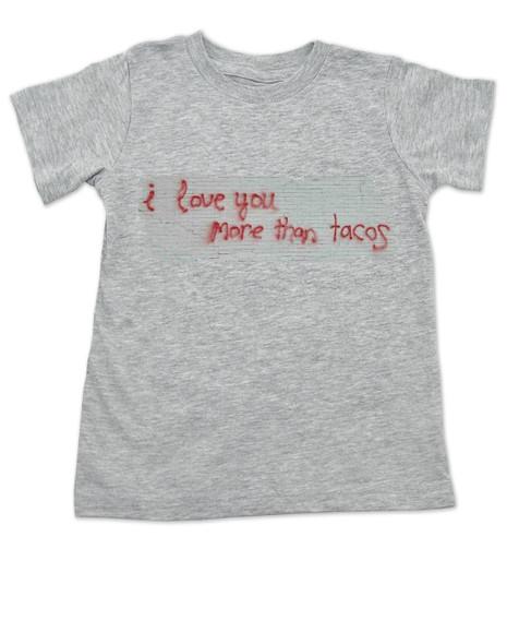 I love you more than tacos graffiti art toddler shirt, grey