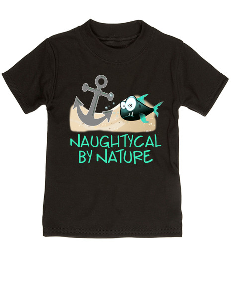 Naughtycal by nature toddler shirt, Naughty by nature kid, Ocean toddler tshirt, nature baby toddler shirt, Pirate toddler shirt, Nautical toddler gift, funny fish kid shirt, black