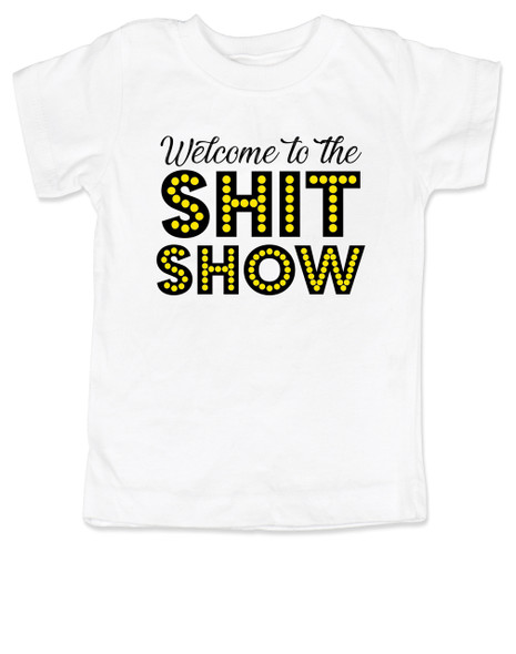 Welcome to the shit show toddler shirt, shit show kid shirt, parenting is a shit show, funny toddler shirt