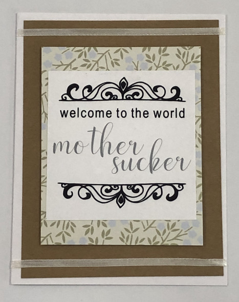greeting card, handmade card, cool new parents, funny greeting card for baby, greeting card for baby gift, funny baby card, welcome to the world, mother sucker, mother sucker baby card, flowers, brown, Flowers