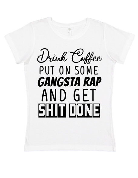 Coffee and Rap women's shirt, funny coffee shirt for women, gangsta rap ladies shirt, boss lady shirt, badass mom shirt, coffee rap mom