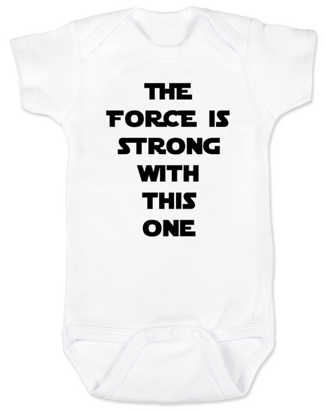The Force is strong with this one, star wars baby Bodysuit, young jedi baby