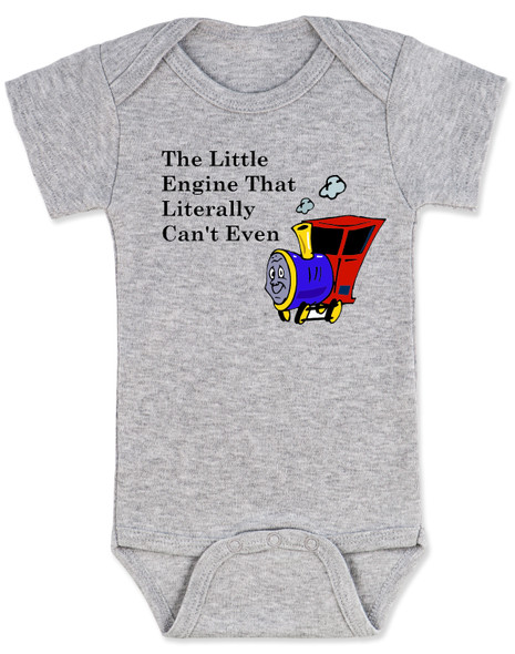 The little engine that could, literally can't even baby onesie, Little engine baby gift, funny train baby bodysuit, funny bookish baby gift, Book reference baby onesie, Little Engine Literally Can't Even, funny childrens book parody, nursery rhyme funny onesie, funny book baby bodysuit, Train engine baby onesie, grey